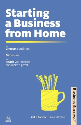 Starting a Business from Home - Barrow, Colin
