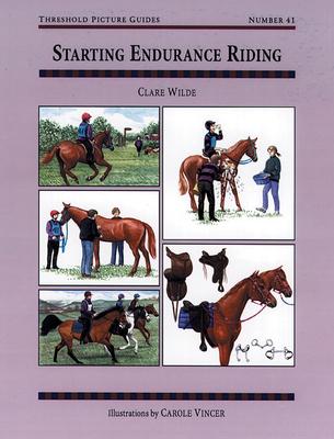 Starting Endurance Riding - Wilde, Clare
