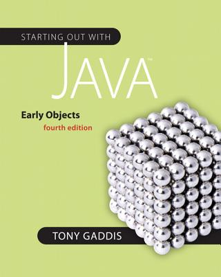 Starting Out with Java: Early Objects - Gaddis, Tony