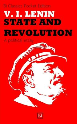 State and Revolution - Lenin, Vladimir