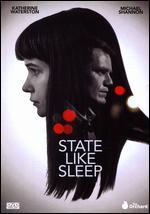 State Like Sleep - Meredith Danluck