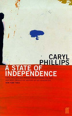 State of Independence - Phillips, Caryl