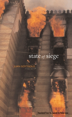 State of Siege - Goytisolo, Juan, and Lane, Helen (Translated by)