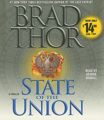 State of the Union - Thor, Brad, and Guidall, George (Read by)