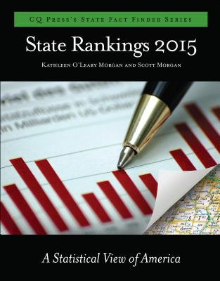 State Rankings: A Statistical View of America - Morgan, Kathleen O'Leary (Editor), and Morgan, Scott (Editor)