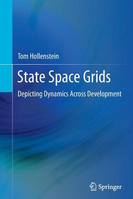 State Space Grids: Depicting Dynamics Across Development - Hollenstein, Tom