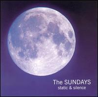 Static & Silence - The Sundays