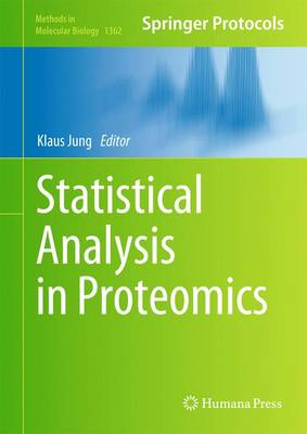 Statistical Analysis in Proteomics - Jung, Klaus (Editor)