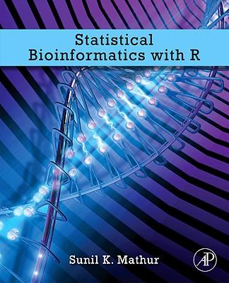 Statistical Bioinformatics with R - Mathur, Sunil K