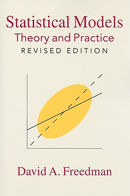 Statistical Models: Theory and Practice - Freedman, David A