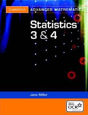 Statistics 3 & 4 - Miller, Jane, Dr., A.D