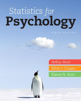 Statistics for Psychology - Aron, Arthur, and Coups, Elliot, and Aron, Elaine