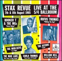 Stax Revue Live at the 5/4 Ballroom - Various Artists
