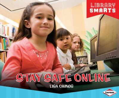 Stay Safe Online - Owings, Lisa