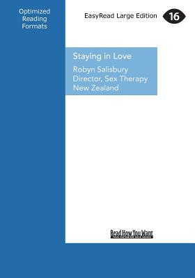 Staying in Love: The Top Secrets of Great Relationships - Salisbury, Robyn