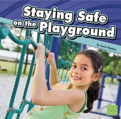 Staying Safe on the Playground - Raatma, Lucia