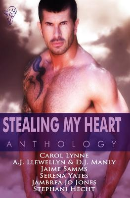 Stealing My Heart Anthology - Lynne, Carol, and Llewellyn, A. J., and Samms, Jaime