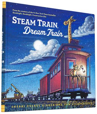 Steam Train, Dream Train (Easy Reader Books, Reading Books for Children) - Rinker, Sherri Duskey