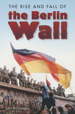 Steck-Vaughn Lynx: Social Studies Readers Grade 5 Rise and Fall/Berlin Wall - DiConsiglio, John