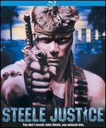 Steele Justice [Blu-ray]