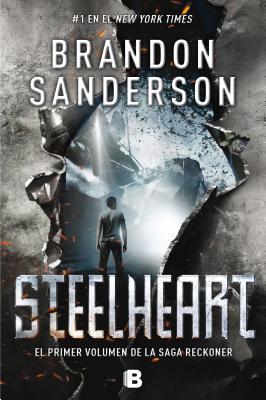 Steelheart - Sanderson, Brandon, and Trechera, Rafael Marin (Translated by)