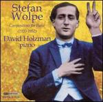 Stefan Wolpe: Compositions for Piano (1920-1952)