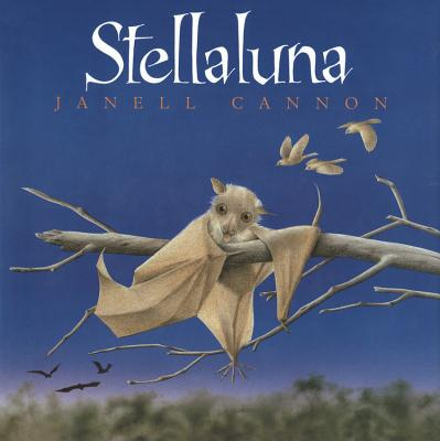 Stellaluna - Cannon, Janell, and Cannon, Jewell