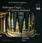 Stellwagen-Orgel zu St. Marien Stralsund, Vol. 4: Steffens, Morhard, Flor, Böhm, Schmügel, Bach