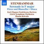 Stenhammar: Serenade in F major; Florenz and Blanzeflor; Ithaca