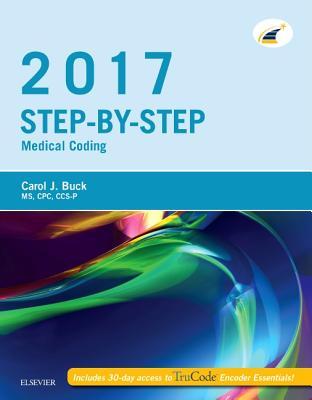 Step-By-Step Medical Coding, 2017 Edition - Buck, Carol J, MS, Cpc