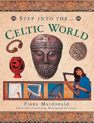 Step Into the Celtic World - MacDonald, Fiona