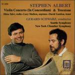 Stephen Albert: In Concordiam; TreeStone