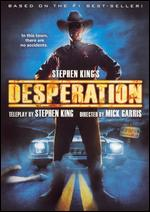 Stephen King's Desperation - Mick Garris