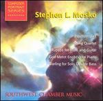 Stephen L. Mosko: Psychotropics; String Quartet; Rupuze for Flute and Guitar; etc.