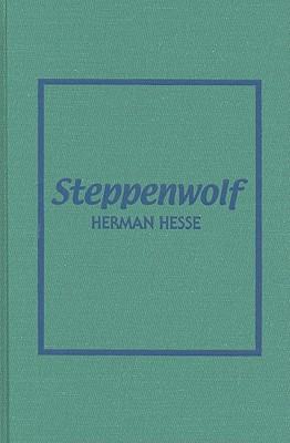 Steppenwolf - Hesse, Hermann