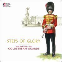 Steps of Glory - Band of Coldstream Guards
