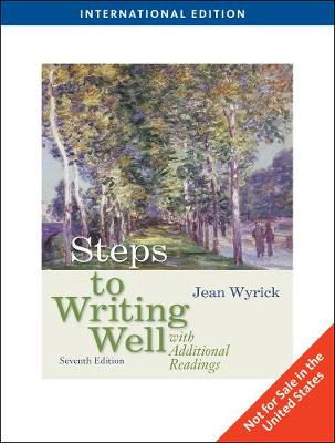 Steps to Writing Well with Additional Readings - Wyrick, Jean