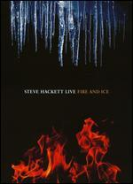 Steve Hackett: Live - Fire and Ice
