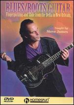 Steve James: Fingerpicking and Slide from Delta to New Orleans