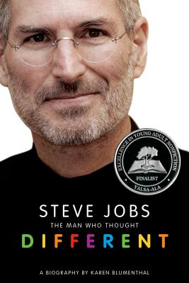 Steve Jobs: The Man Who Thought Different: A Biography - Blumenthal, Karen