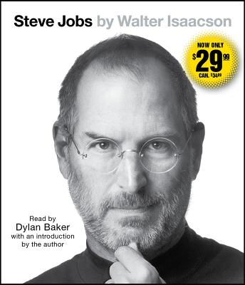 Steve Jobs - Isaacson, Walter (Introduction by), and Baker, Dylan (Read by)