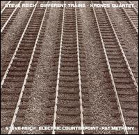 Steve Reich: Electric Counterpoint; Different Trains - Steve Reich