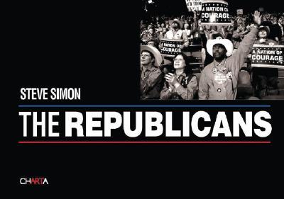 Steve Simon: The Republicans - Engler, Mark (Text by)