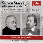 Steven Staryk, A Retrospective, Vol. 10: Works of Wienawski
