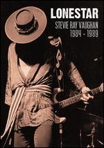 Stevie Ray Vaughan: Lonestar - 1984-1989