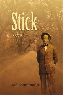 Stick - Dingler, Bob Adcus