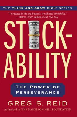 Stickability: The Power of Perseverance - Reid, Greg S