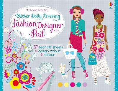 Sticker Dolly Dressing Fashion Designer Pad - Watt, Fiona, and Baggott, Stella (Illustrator)
