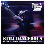 Still Dangerous: Live at Tower Theatre Philadelphia 1977