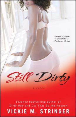 Still Dirty - Stringer, Vickie M